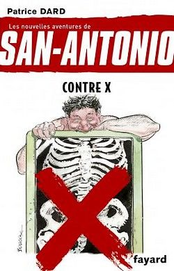 Patrice Dard - San-Antonio 24 - Contre X (2013)
