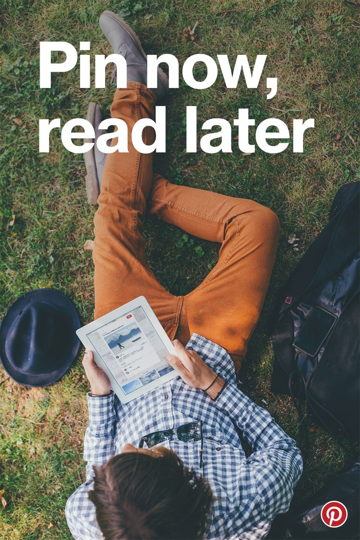 "If you're hungry for good reads, here are the most fascinating, curious and motivating pieces inspiring us here at Pinterest. Pin any articles that catch your eye to your own ""Pin now, read later"" board."
