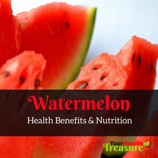 Watermelon Health Benefits - Watermelon Nutrition