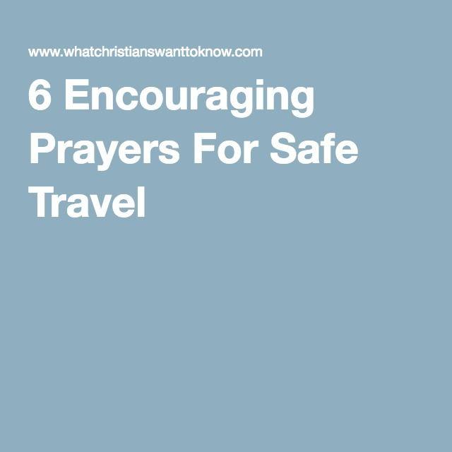 6 Encouraging Prayers For Safe Travel