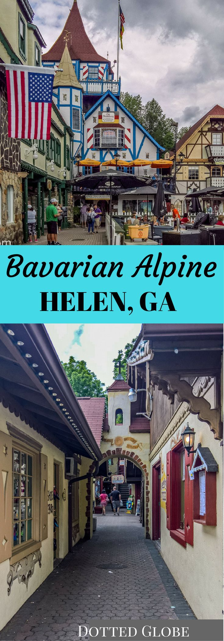 Comprehensive Guide to Helen GA, a Bavarian Appalachian town in Northern Georgia. Helen tourist attractions include walking down Main street, tubing & more.
