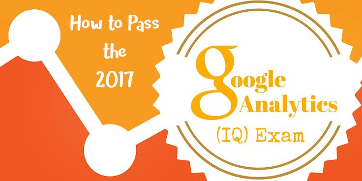 Google Analytics IQ Exam Preparation: Questions & Answers 2017 - Live, laugh, love