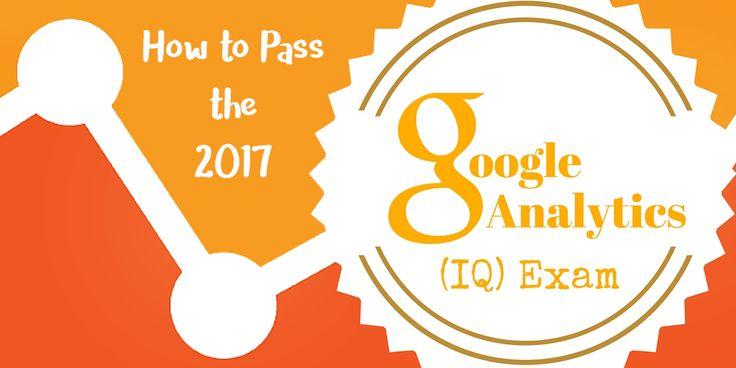 Google Analytics IQ Exam Preparation: Questions & Answers 2017 - Live, laugh, love