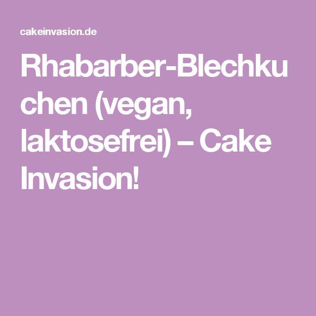 Rhabarber-Blechkuchen (vegan, laktosefrei) – Cake Invasion!