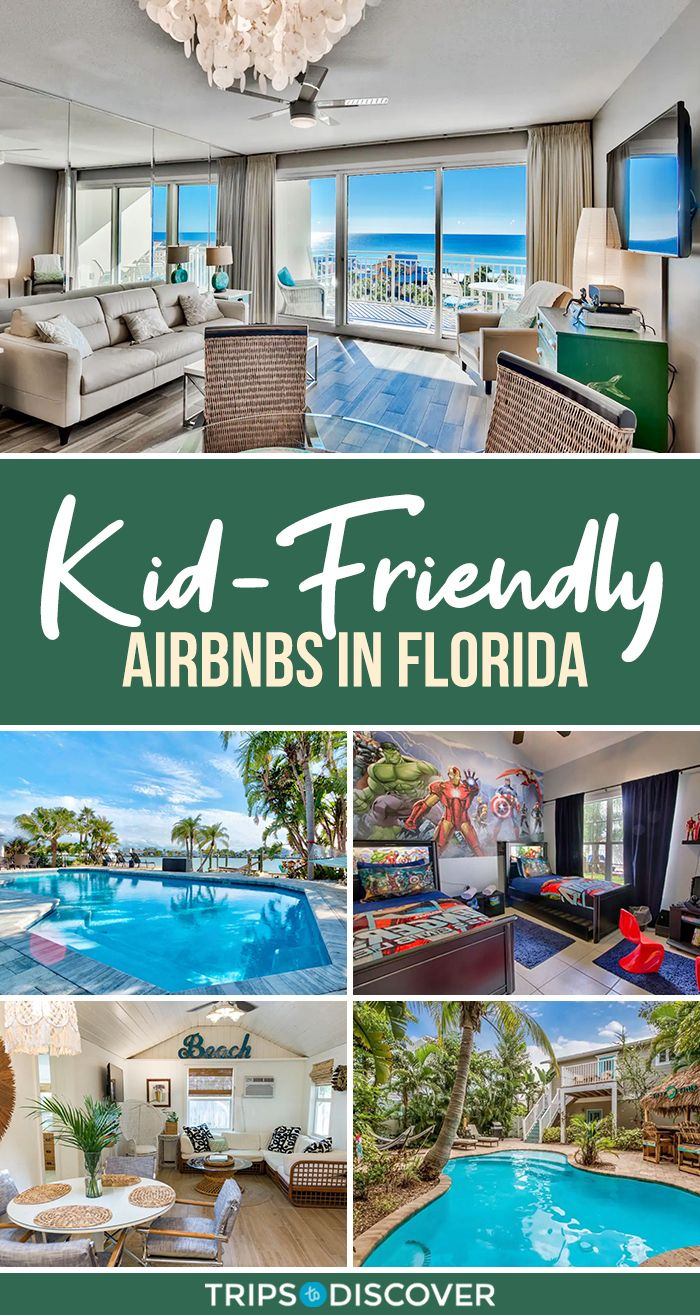15 Kid Friendly Airbnbs For Family Vacations In Florida In 2021 Florida Vacation Family Friendly Vacation Florida Travel Destinations