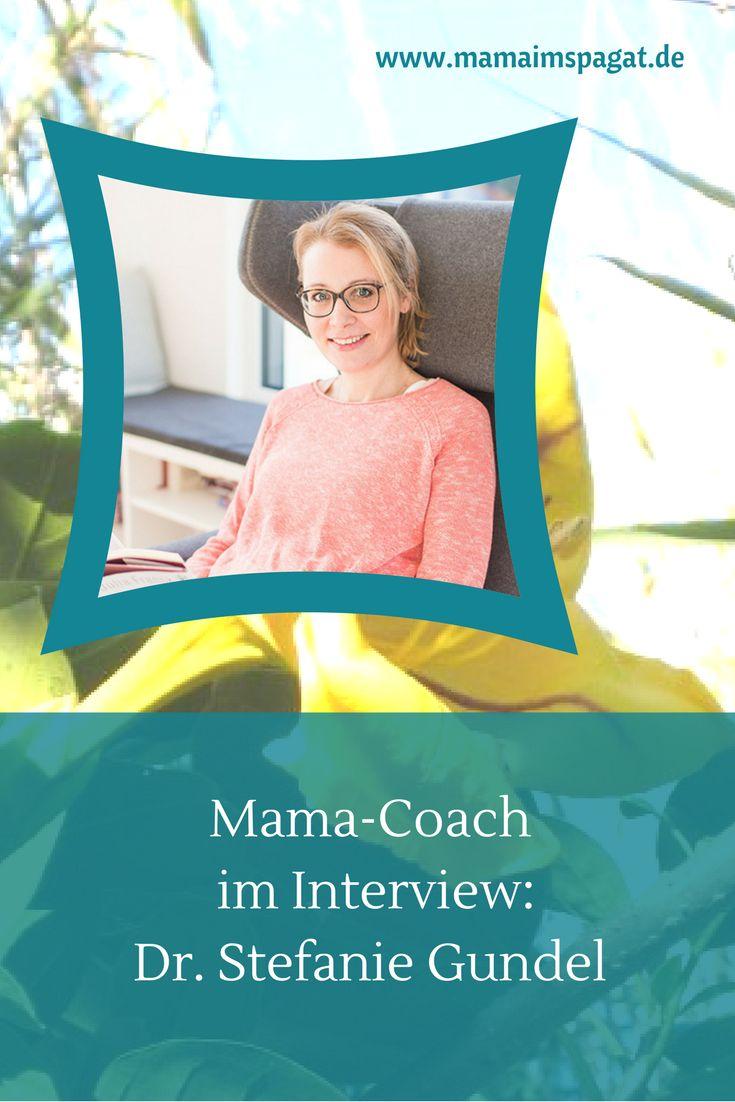 Mama-Coaches im Interview: Dr. Stefanie Gundel Stefanies Ziel ist es, Müttern zur doppelten Lebensfreude – an der Familie und dem Beruf – zu verhelfen. Wie sie das macht, lest ihr im Artikel.