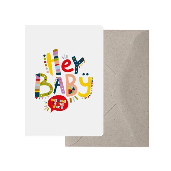 Greeting Card  Hey Baby. Baby Card. Welcome to the by TheThinktree