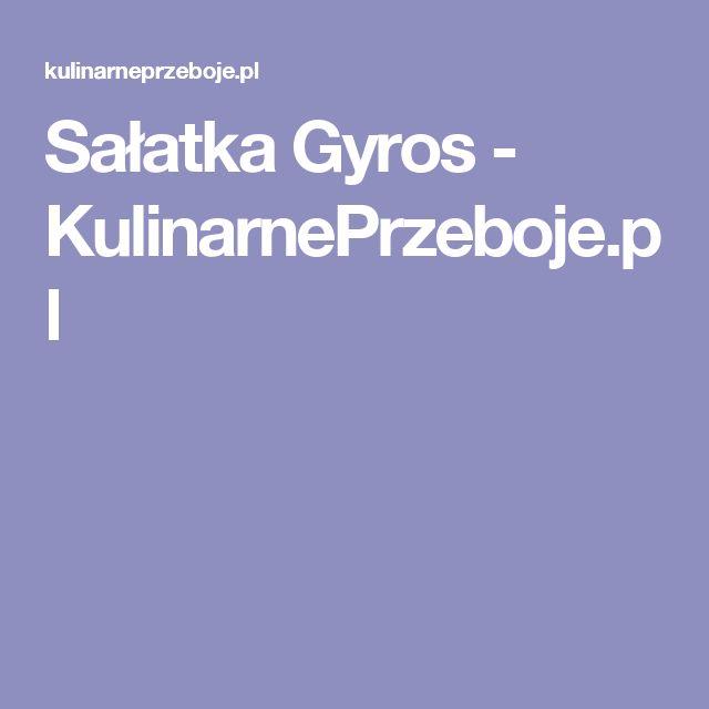 Sałatka Gyros - KulinarnePrzeboje.pl