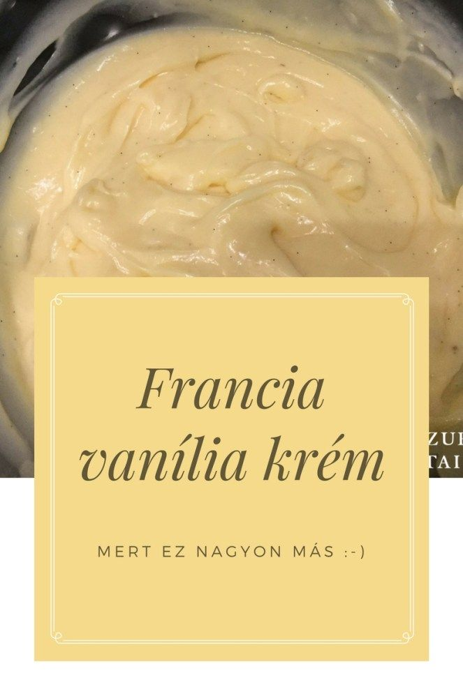 Francia vanília krém recept – Tortaiskola