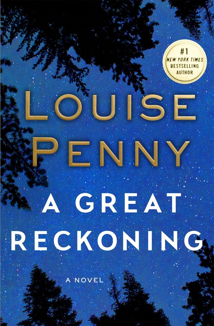 There's A Bit Of Nancy Drew In Louise Penny's Masterful 'a Great Reckoning'