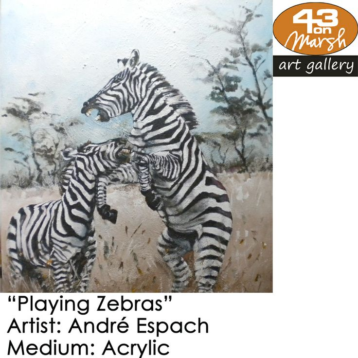 """Playing Zebras"", by André Espach  Medium: #Acrylic  Contact 43 on Marsh #ArtGallery should you be interested in a work: 083 390 8000"