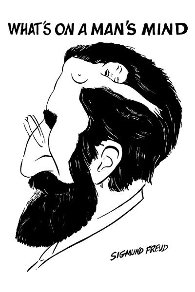 Sigmund Freud, 'what's on a man's mind', quote, humour, humor.