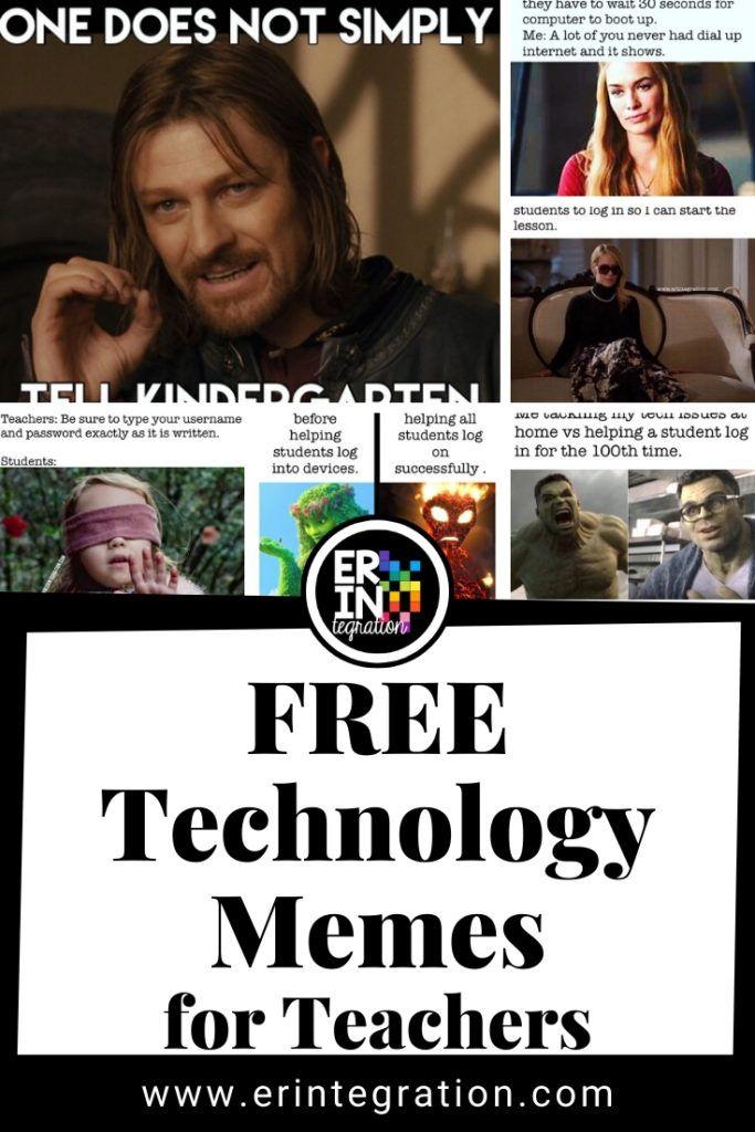Technology Memes For Teachers Teacher Memes Teacher Technology Classroom Memes