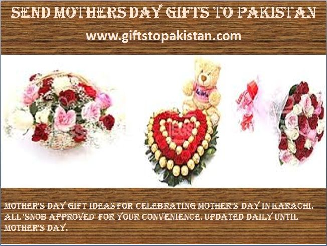 Mother Day Gift To Pakistan : Send gifts with free delivery to anywhere in pakistan. Cheap and best collection. check it our collection : www.giftstopakistan.com