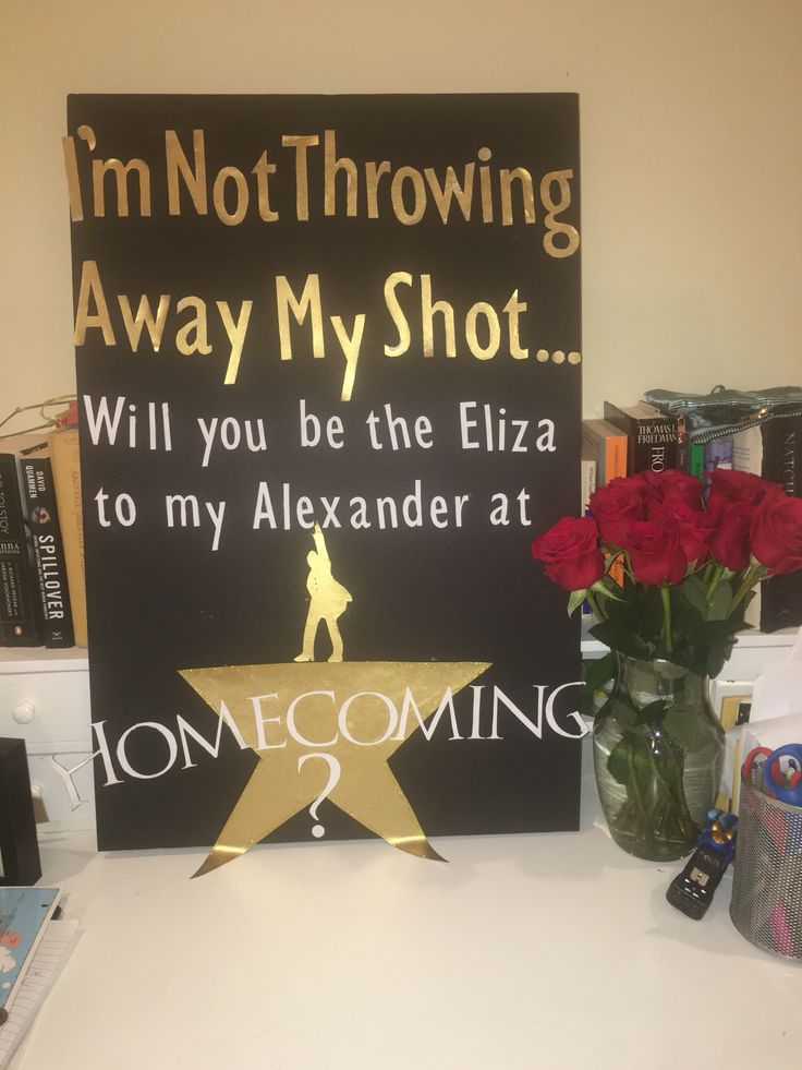 Homecoming proposal Hamilton. Every theater girls dream is summed up in the poster!!                                                                                                                                                                                 More