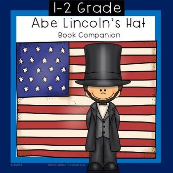 Abe Lincoln's Hat Activities is about our 16th president and how he kept important papers in his hat! Abe Lincoln's Hat Activities will give you everything you need to help students understand this plot, including games, vocabulary, fluency, phonics, 6 comprehension strategies, science, craft, color