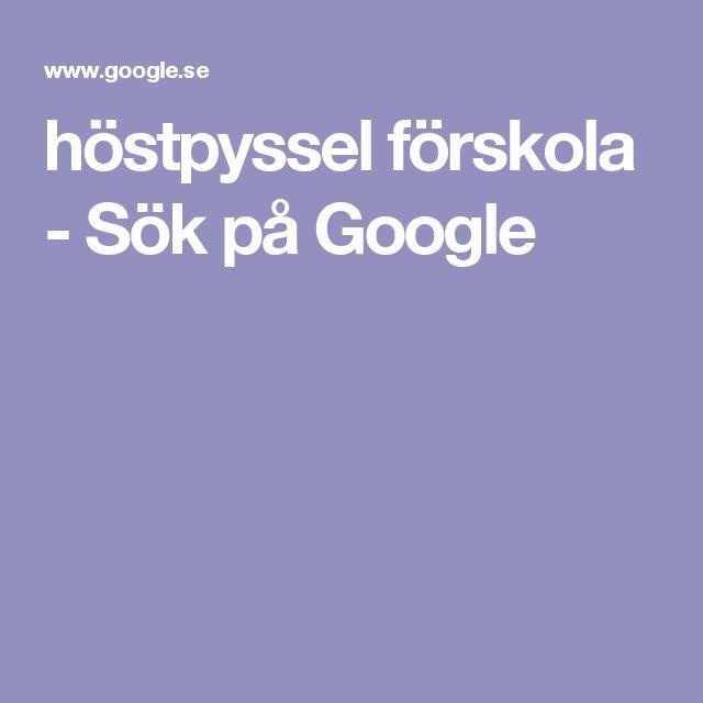 höstpyssel förskola - Sök på Google