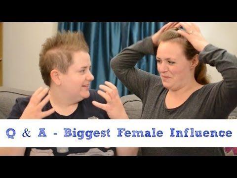 Q & A -  Biggest Female Influence