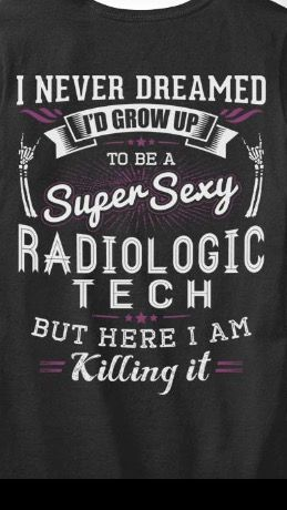 Super sexy radiologic technologist