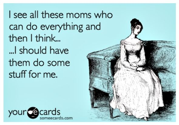 Moms that can do anything - mom humor... Post is great - about how busy moms can use tech to manage their craziness!