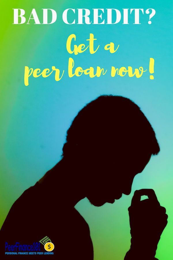 How To Get A Peer Loan On Bad Credit Now Loans For Bad Credit