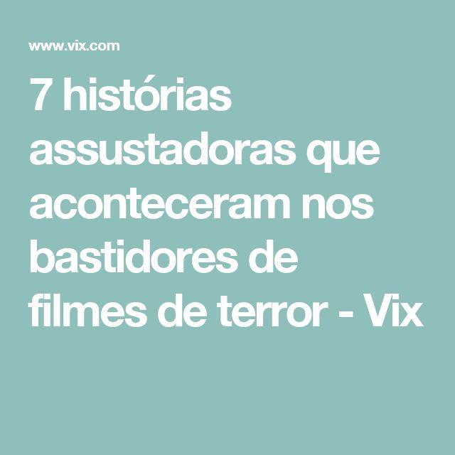 7 histórias assustadoras que aconteceram nos bastidores de filmes de terror - Vix