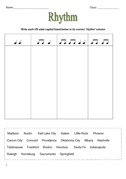 There are three rhythm activities.No. 1 Students are to write each US state capital listed into its correct rhythm column.No. 2 The rhythm of...