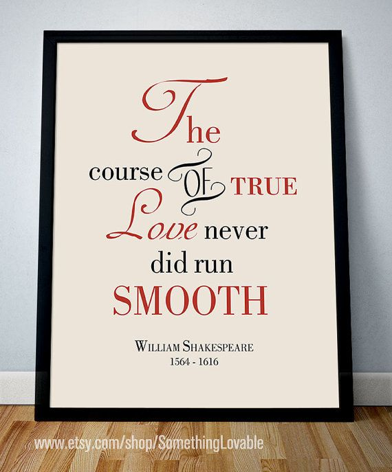 """Shakespeare Quotes On Truth: """"The Course Of"""