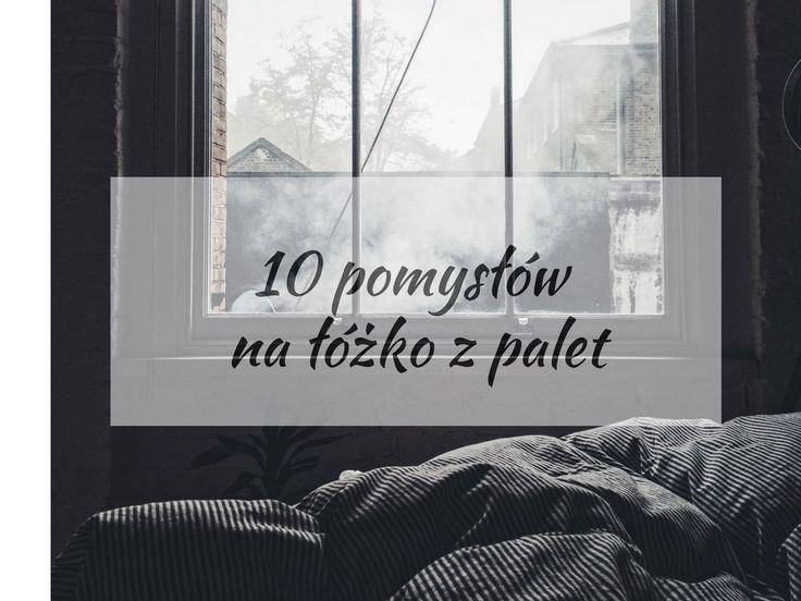 10 pomysłów na łóżko z palet