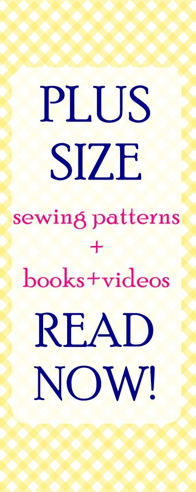 plus size sewing patterns | plus size sewing | sewing to fit
