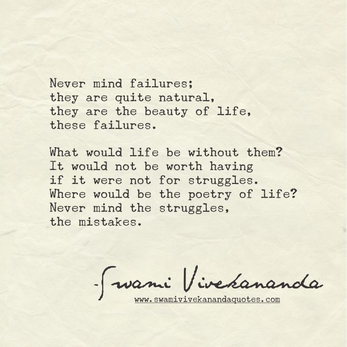 they are the beauty of life, these failures....