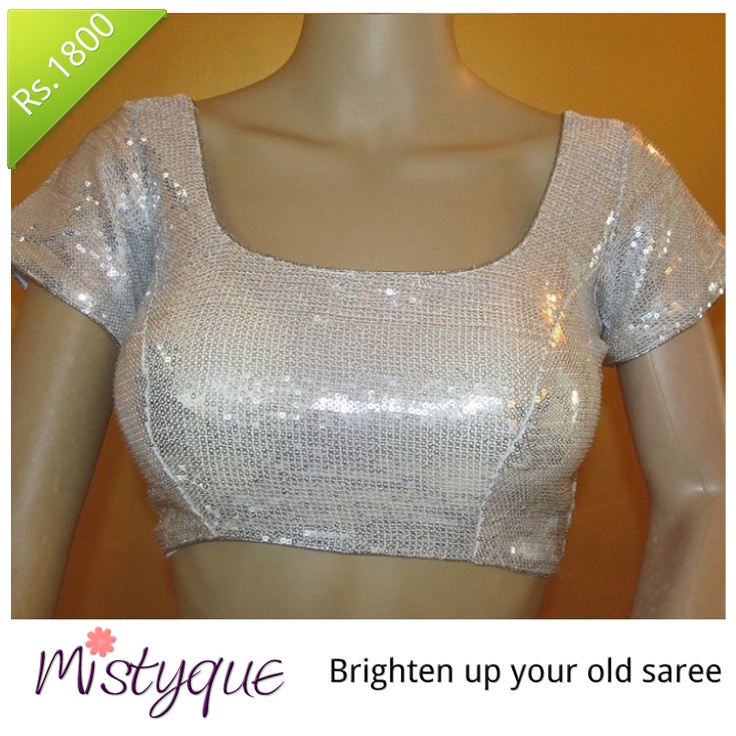 Mistyque Latest Collection - Brighten up your old sarees with this Silver Sequins Blouse at just Rs 1800. http://www.mistyque.in/readymade-blouses/Silver-sequins-blouse