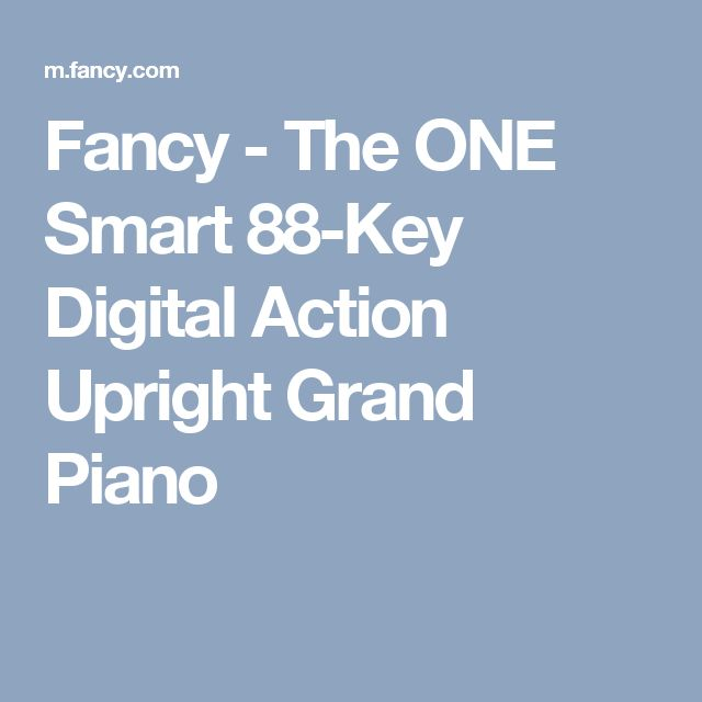 Fancy - The ONE Smart 88-Key Digital Action Upright Grand Piano