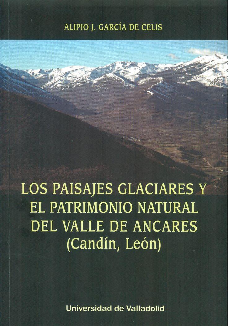 """Este libro es un """"cuaderno"""" de rutas por los paisajes de origen glaciar del valle de Ancares (municipio de Candín, provincia de León), y por otros lugares de interés que conforman el patrimonio natural de este lugar. El viajero y el visitante que quiera conocer estos parajes encontrará aquí catorce itinerarios representativos de la diversidad y riqueza de su patrimonio geomorfológico +info: (pinchando foto se accede a la página de EdUVa)  http://almena.uva.es/record=b1738011~S1*spi"""