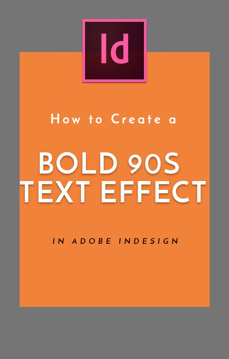 How To Create A Bold 90s Text Effect In Adobe Indesign Indesign Indesign Tutorials Adobe Indesign Tutorials