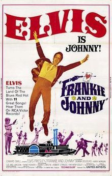 "Frankie and Johnny is a 1966 American musical film starring Elvis Presley as a riverboat gambler. The role of ""Frankie"" was played by Donna Douglas from The Beverly Hillbillies TV series. The film reached #40 on the Variety weekly national box office list for 1966. The budget of the film was estimated at $4.5 m"