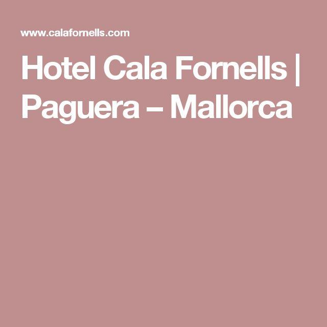 Hotel Cala Fornells | Paguera – Mallorca