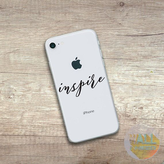 Check out this item in my Etsy shop https://www.etsy.com/listing/559949657/inspire-iphone-sticker-iphone-decal