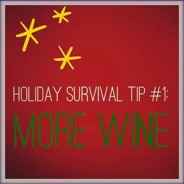 There is no surviving without wine