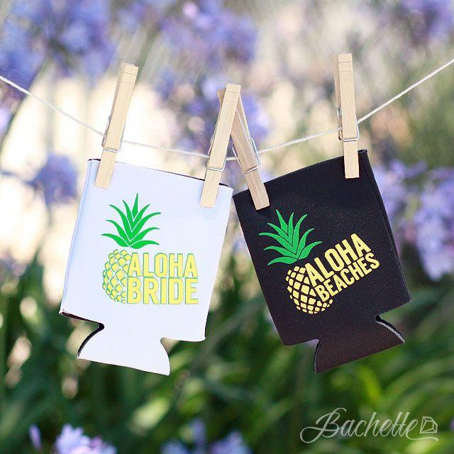 Pineapple Bachelorette Party Koozies - Aloha Beaches   Aloha Bride