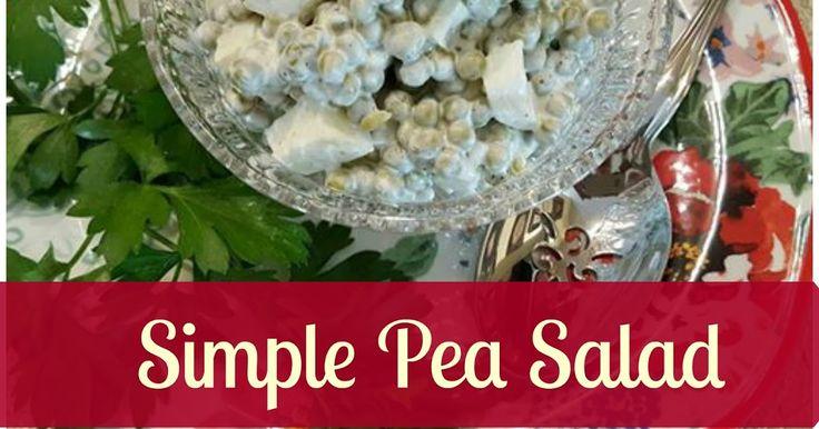 Pea Salad, Southern Pea Salad, English Pea Salad, Side Dish, Southern Cooking, Green Peas