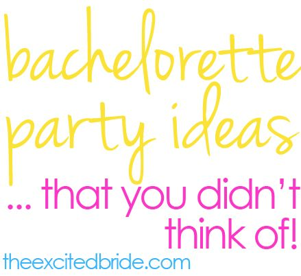 @Karin Anderson Allard  & @Carla Gentry Kafrouni  unique bachelorette party ideas