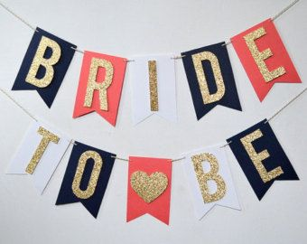 """Navy Blue, Coral, and Gold Glitter """"Bride To Be"""" Bridal / Wedding Shower Banner"""