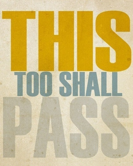 This Too Shall Pass Print: Quotes Love, Tattoo Quotes
