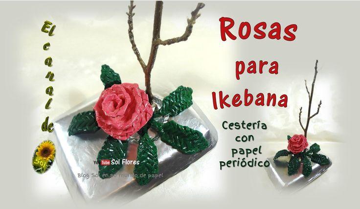 Rosas, cestería con papel periódico - basketry roses with newspaper