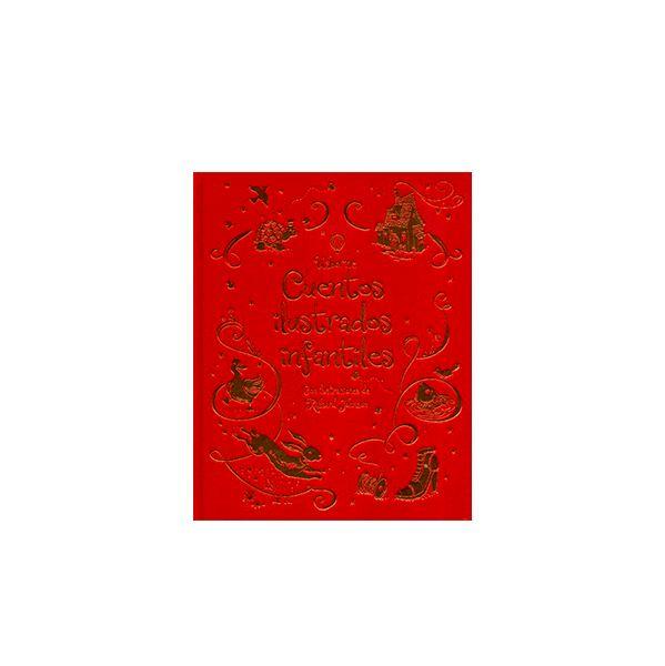 Cuentos Ilustrados Infantiles. Una colección de relatos bellamente ilustrados que hará las delicias de los pequeños a cualquier hora del día. Las preciosas ilustraciones y la lujosa encuadernación en tela con cinta marcapáginas hace que este libro resulte ideal como regalo.