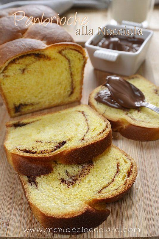 Menta e Cioccolato: Panbrioche alla Nocciola e poi... poi è meglio non dire niente!