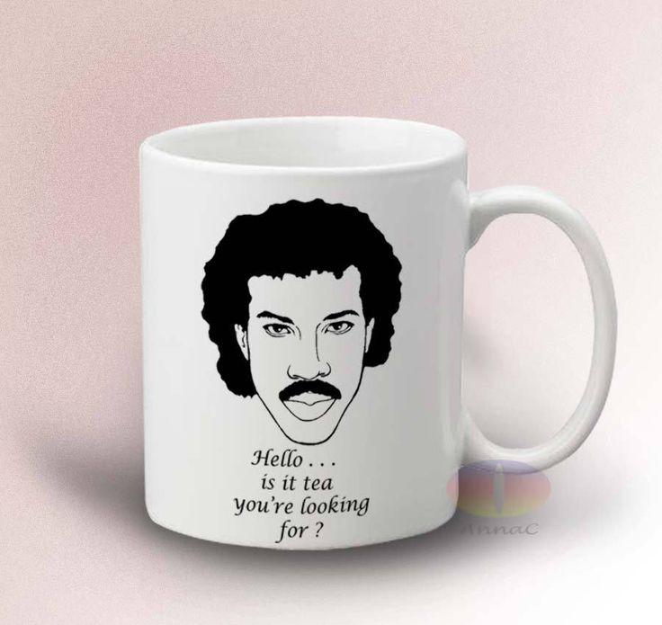Lionel Richie Mugs HELLO Lionel Richie is it tea you're looking 11oz CeramicMug