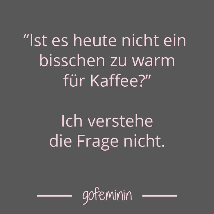 Noch Mehr Sprüche Für Jede Lebenslage: Http://www.gofeminin.de