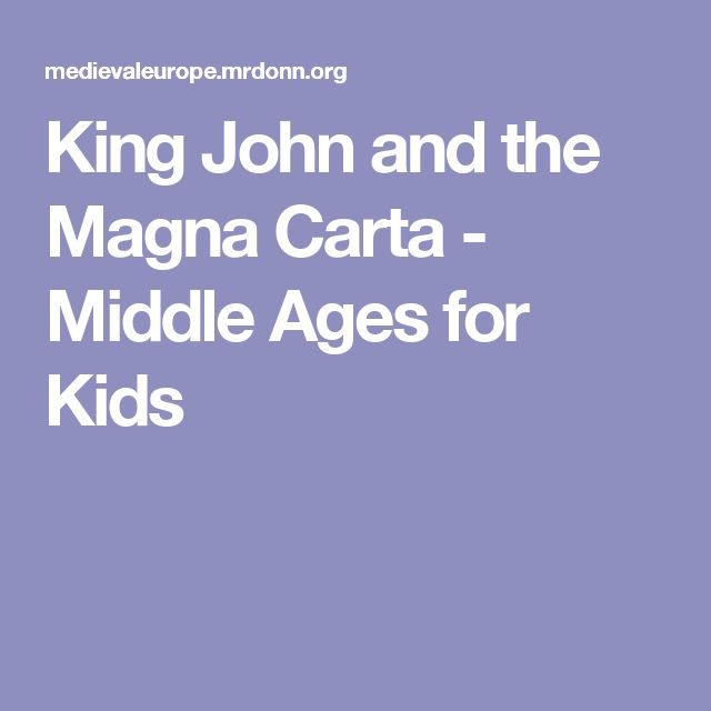 King John and the Magna Carta - Middle Ages for Kids